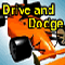 Drive And Dodge - Dodge the 0 car in this racing game with unique game element
