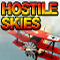 Hostile Skies - Challenge the best pilot over a series of dangerous and deadly missions